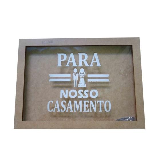 QUADRO COFRE - PARA NOSSO CASAMENTO - MDF